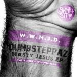 Dumbsteppaz - Nasty Jesus EP - Artwork